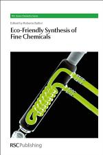 Eco-friendly Synthesis of Fine Chemicals