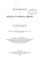 Electricity in Its Relations to Practical Medicine