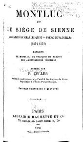 Montluc et le siege de Sienne