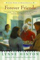 Forever Friends: A Novel