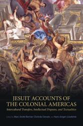 Jesuit Accounts Of The Colonial Americas Book PDF