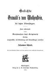 Gedichte Oswald's von Wolkenstein: des letzten minnesängers