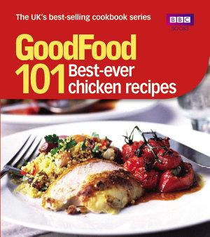 Good Food  Best Ever Chicken Recipes