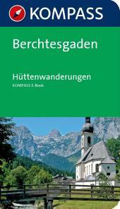 Kompass Wanderführer Berchtesgaden Hüttenwanderungen