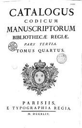 Catalogus codicum manuscriptorum Bibliothecae Regiae