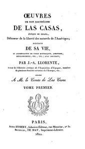 Oeuvres de Don Barthélemi de Las Casas: évêque de Chiapa [...], Volume1