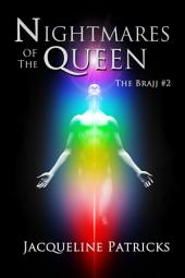 Nightmares of the Queen: The Brajj 2