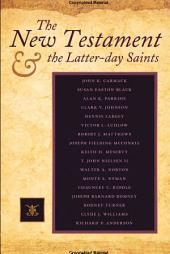 The New Testament & the Latter-Day Saints