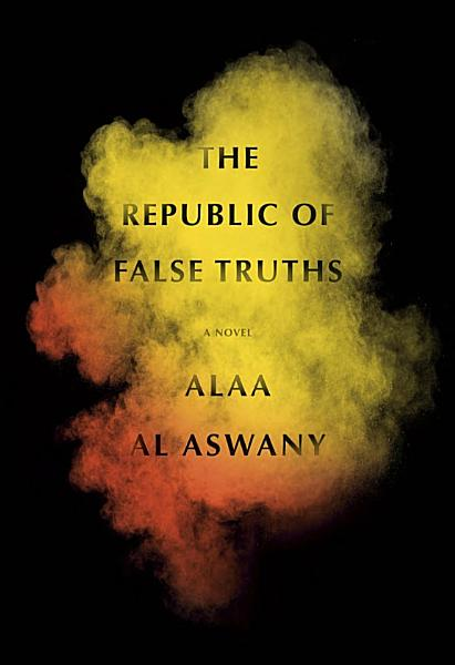 Download The Republic of False Truths Book