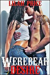 Werebear Desire (Paranormal Werebear Shifter Erotic Romance)