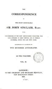The correspondence of ... sir John Sinclair: Volume 2