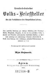 Hrvatsko-njemacki pucki listar ... Kroatischdeutscher Volks-Briefsteller. serbocroat. et germ
