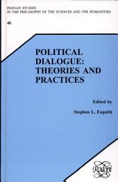 Political Dialogue: Theories and Practices