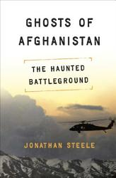 Ghosts Of Afghanistan Book PDF
