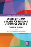 Quantitative Data Analysis for Language Assessment Volume I PDF