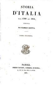 Storia d'Italia dal 1789 al 1814: scritta da Carlo Botta, Volume 2