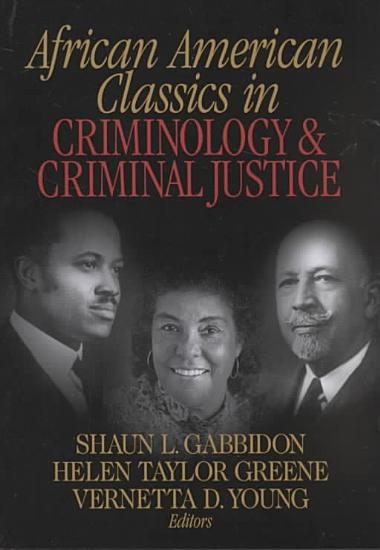 African American Classics in Criminology and Criminal Justice PDF