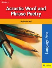Acrostic Word and Phrase Poetry: Write Now!