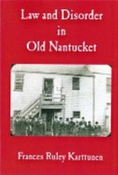 Law And Disorder In Old Nantucket Book PDF
