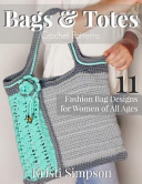 Bags and Totes Crochet Patterns PDF