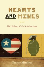 Hearts and Mines: The US Empire's Culture Industry