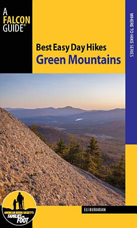 Best Easy Day Hikes Green Mountains PDF