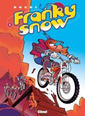 Franky Snow T06: Bienvenue à Gamelleland