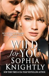 Wild for You, Tropical Heat Series Book 2: Alpha Male Romance, Tropical Heat Series, Book 1