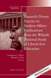 Research Driven Practice In Student Affairs Implications From The Wabash National Study Of Liberal Arts Education Book PDF