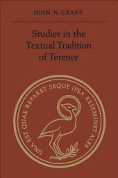 Studies in the Textual Tradition of Terence
