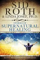 Stories of Supernatural Healing PDF