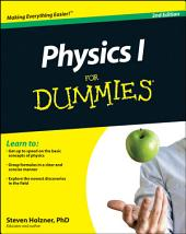 Physics I For Dummies: Edition 2