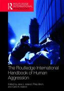 The Routledge International Handbook of Human Aggression PDF
