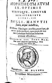 Apophthegmatum ex optimis utriusque linguae scriptoribus libri XIII