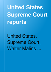 United States Supreme Court Reports: Volumes 82-85