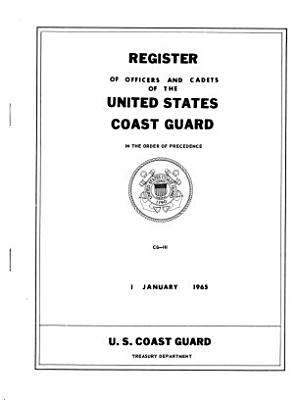 Register of Officers and Cadets of the United States Coast Guard in the Order of Precedence