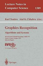 Graphics Recognition: Algorithms and Systems