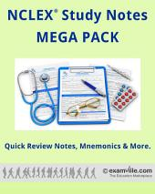 NCLEX Study Review Notes (MEGA PACK) - 400 Pages: Student Review Notes - Facts, Mnemonics and more.