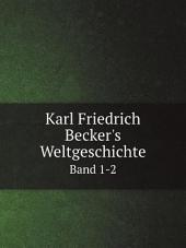 Karl Friedrich Becker's Weltgeschichte: Band 12,Ausgabe 127