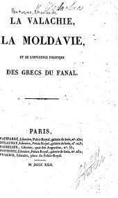 La Valachie, la Moldavie: et de l'influence polituqe des Grecs du Fanal