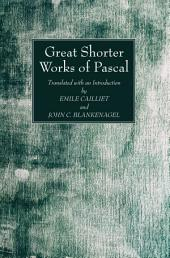 Great Shorter Works of Pascal
