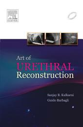 Art of Urethral Reconstruction - E-Book