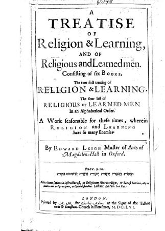 A Treatise of Religion and Learning  and of Religious and Learned Men  etc PDF