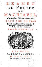 Examen du Prince de Machiavel: Volume1