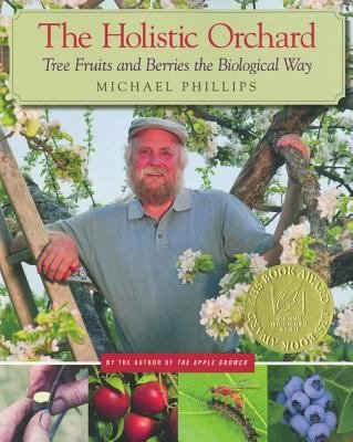 Download The Holistic Orchard Book