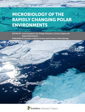 Microbiology of the Rapidly Changing Polar Environments