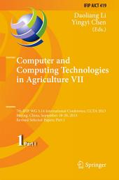 Computer and Computing Technologies in Agriculture VII: 7th IFIP WG 5.14 International Conference, CCTA 2013, Beijing, China, September 18-20, 2013, Revised Selected Papers, Part 1