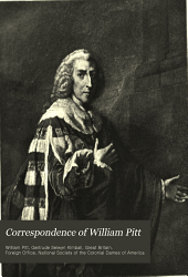 Correspondence of William Pitt: When Secretary of State, with Colonial Governors and Military and Naval Commissioners in America, Volume 2