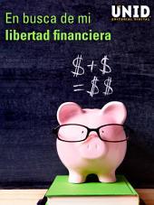 En busca de mi libertad financiera