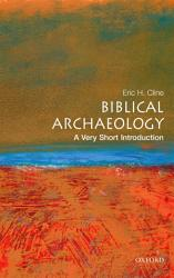 Biblical Archaeology A Very Short Introduction Book PDF